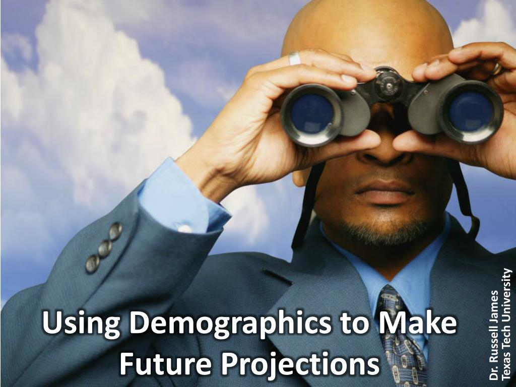 Using Demographics to Make Future Projections