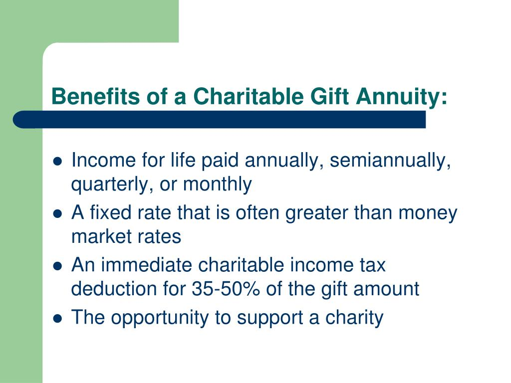 Benefits of a Charitable Gift Annuity: