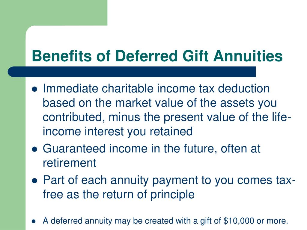 Benefits of Deferred Gift Annuities