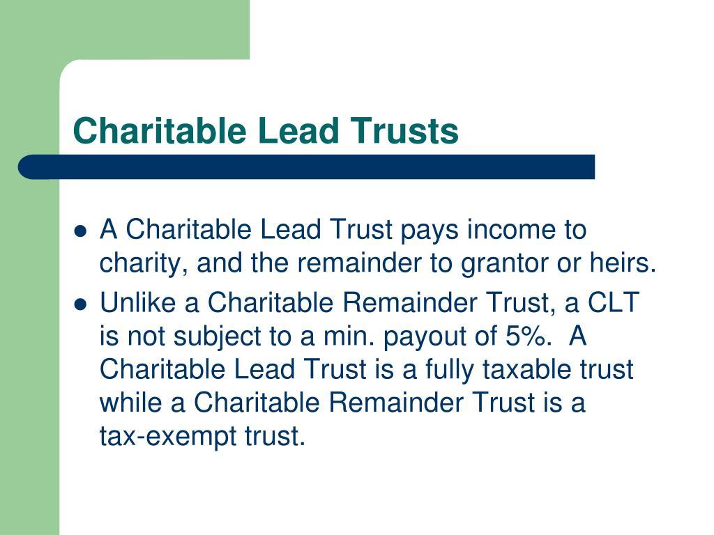 Charitable Lead Trusts
