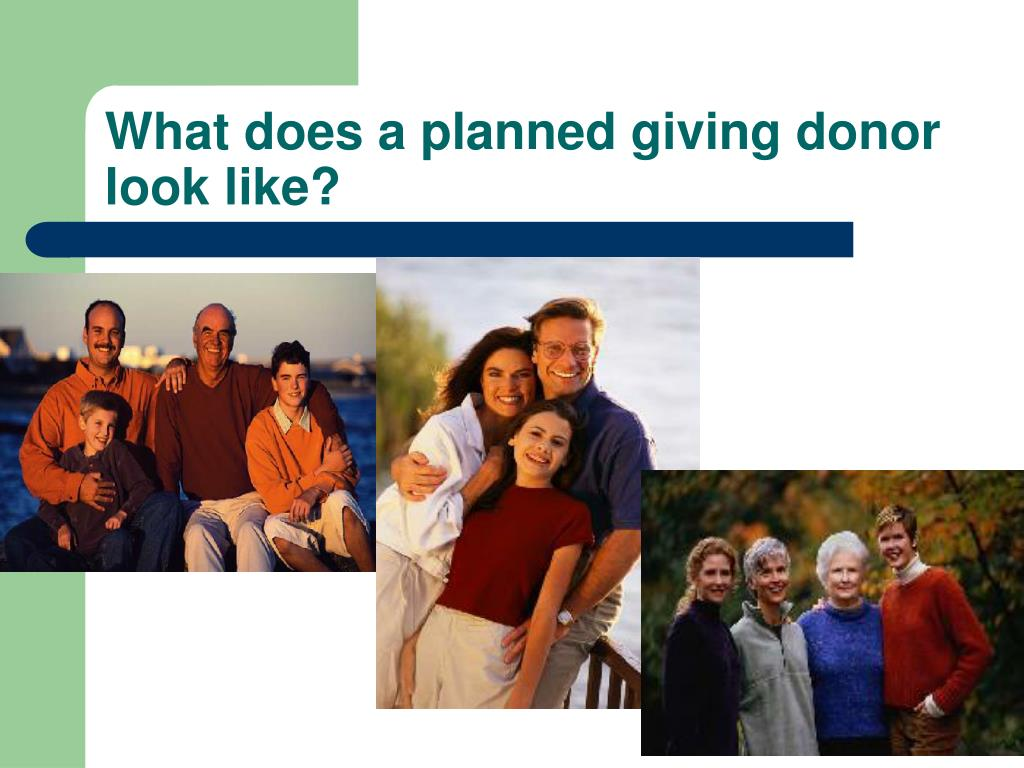What does a planned giving donor look like?
