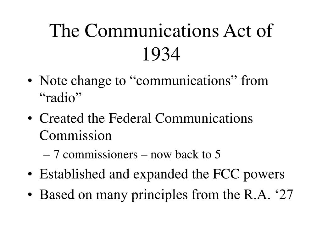 The Communications Act of 1934