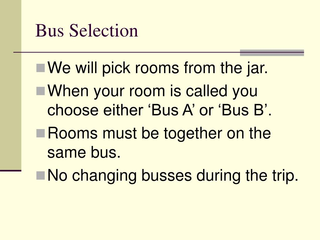 Bus Selection