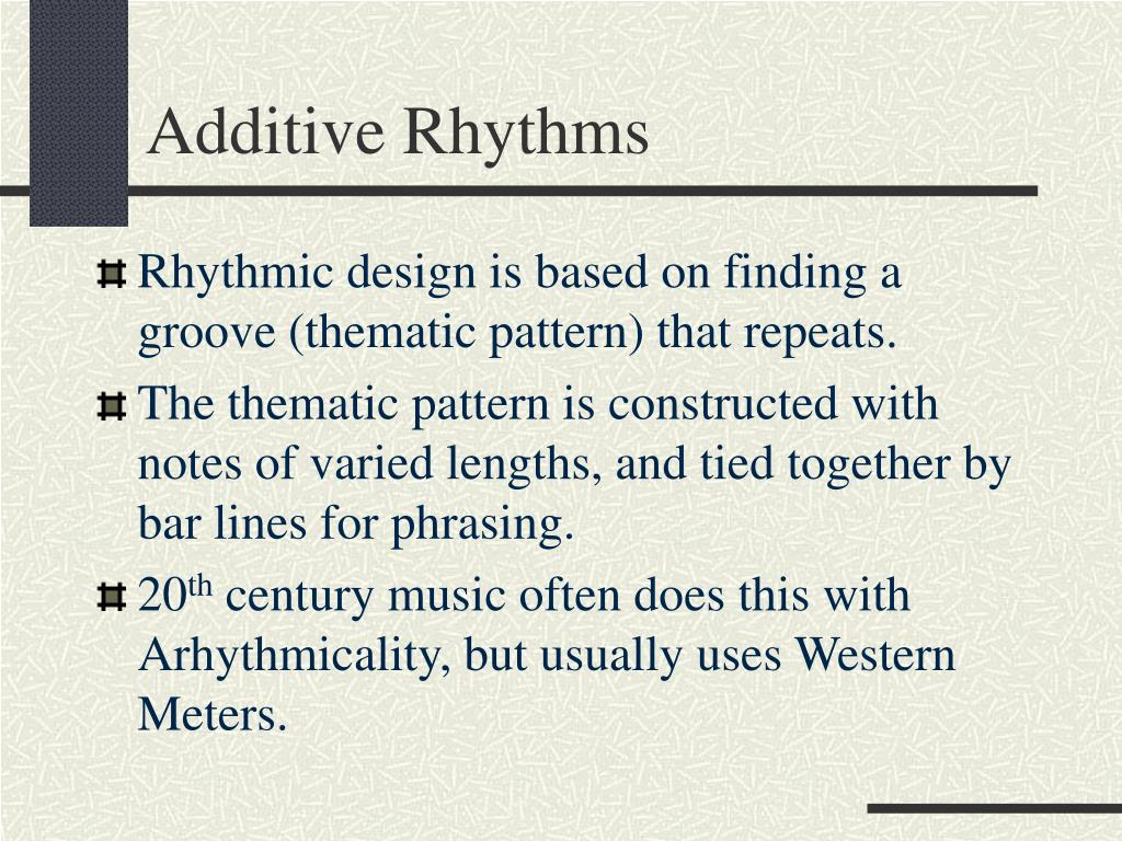 Additive Rhythms