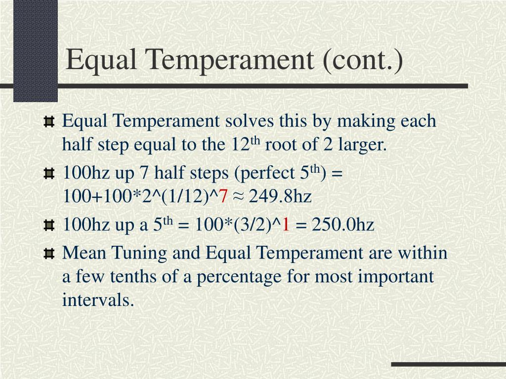 Equal Temperament (cont.)