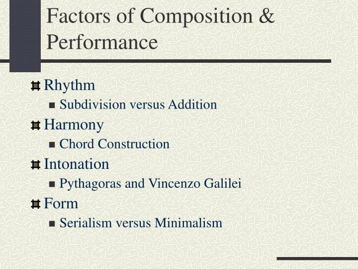 Factors of composition performance