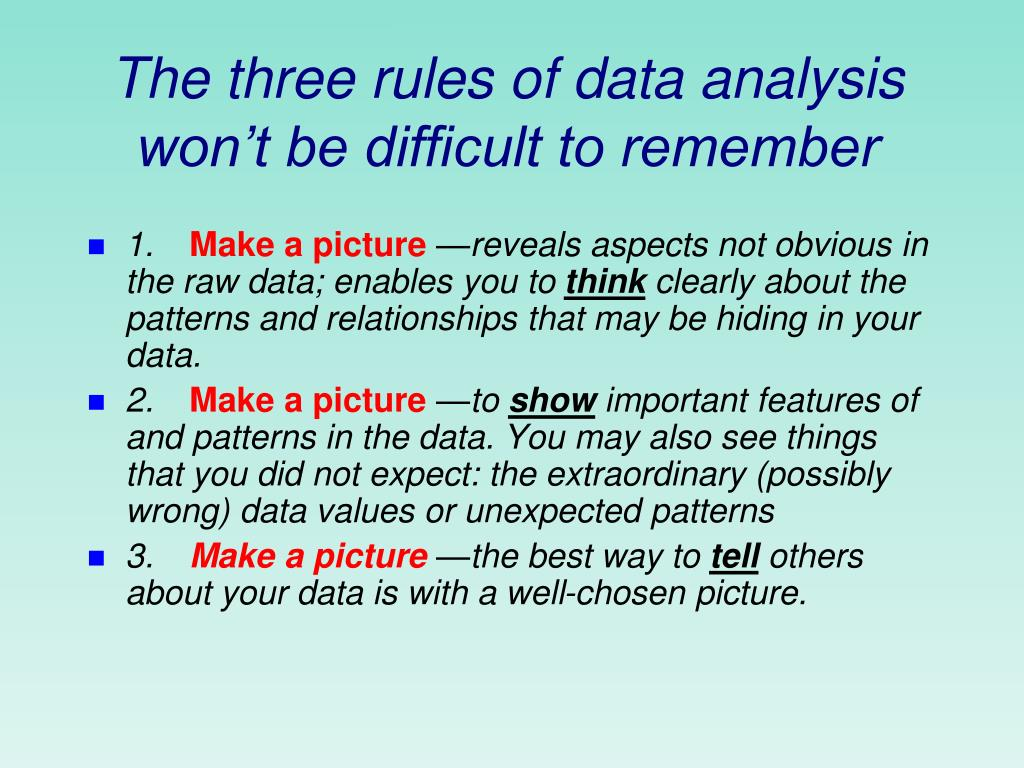 The three rules of data analysis won't be difficult to remember