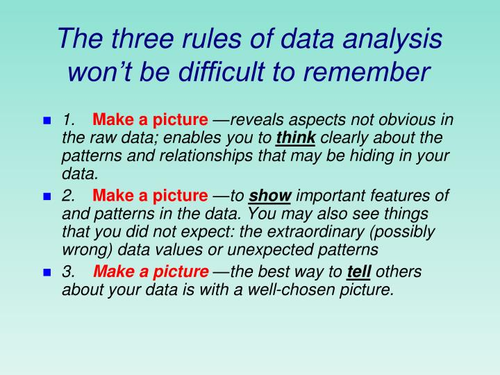 The three rules of data analysis won t be difficult to remember