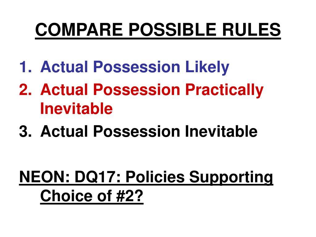 COMPARE POSSIBLE RULES