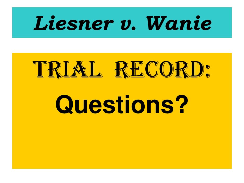 Liesner v. Wanie