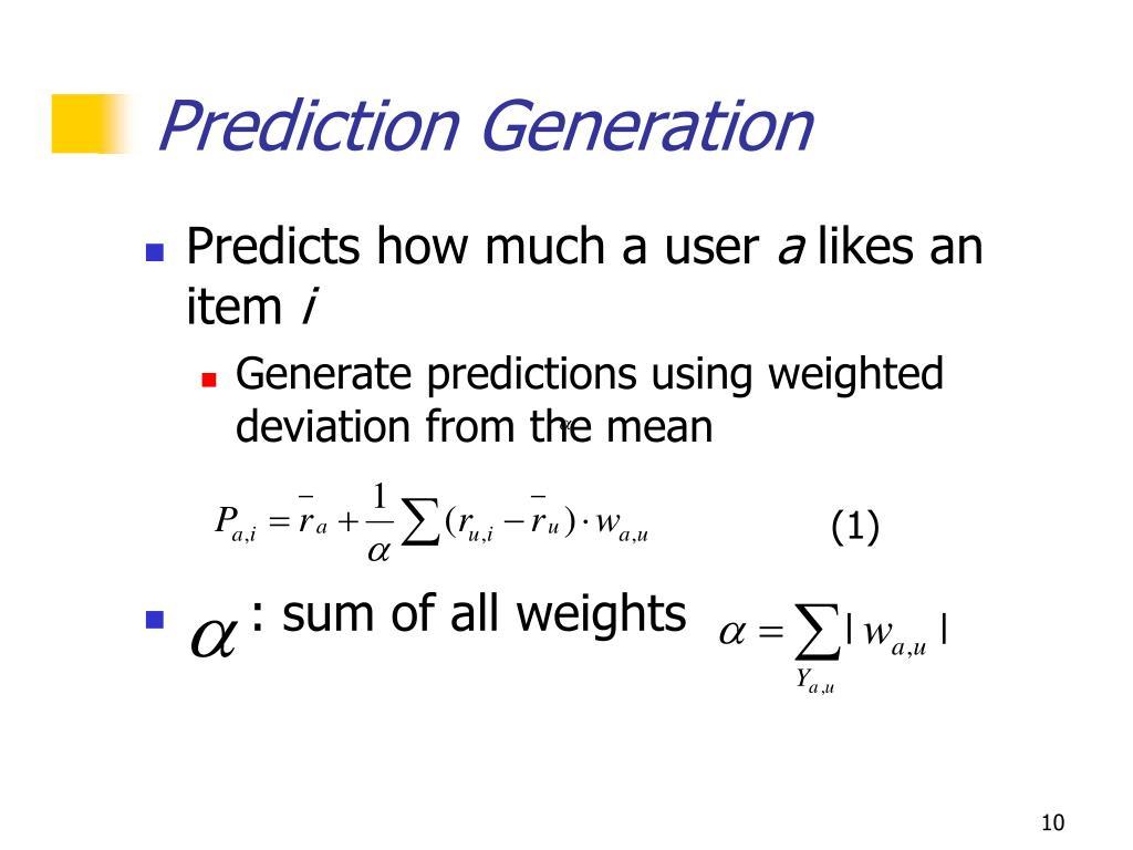 Prediction Generation