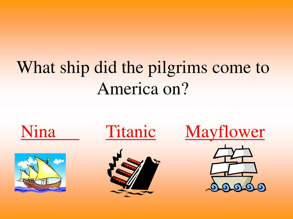 What ship did the pilgrims come to America on?