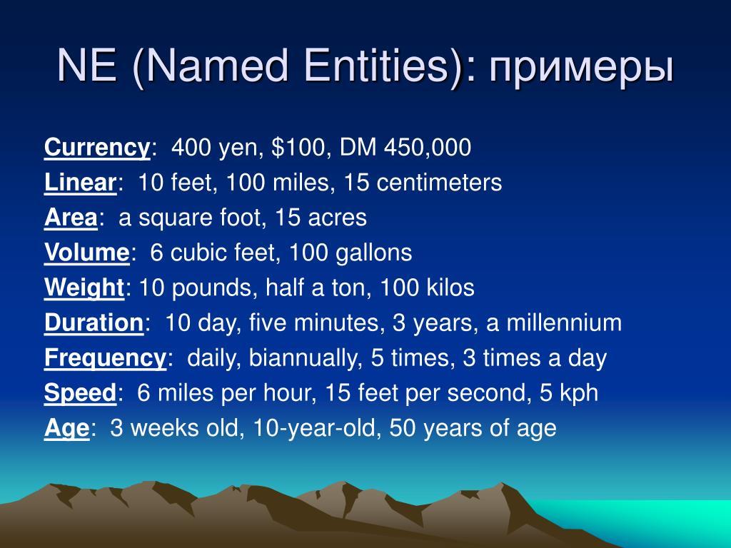NE (Named Entities):