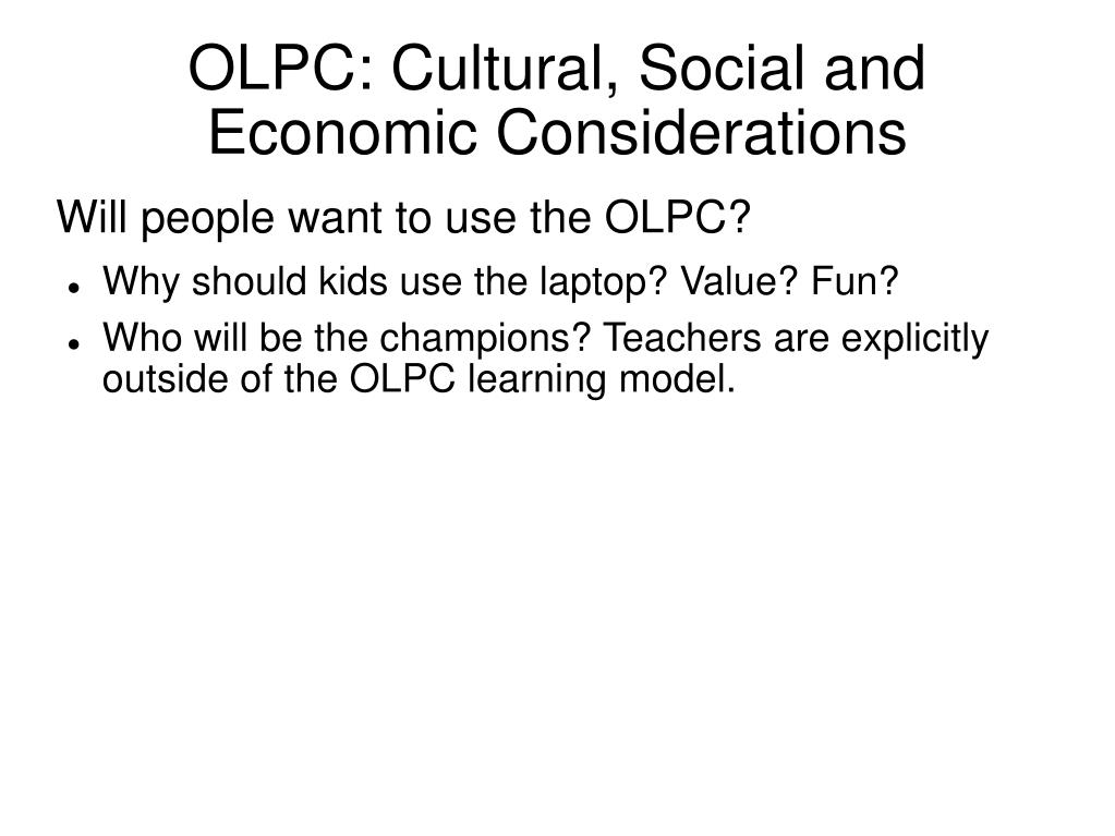 OLPC: Cultural, Social and Economic Considerations