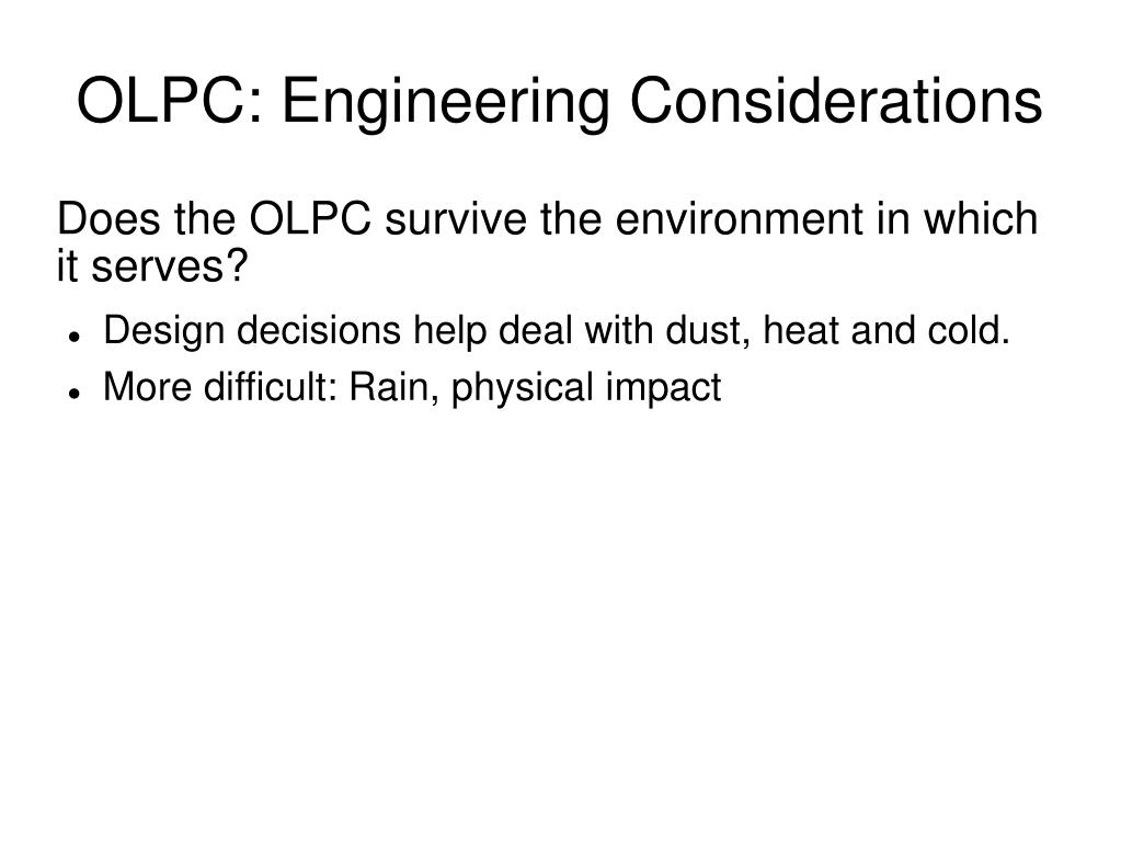 OLPC: Engineering Considerations
