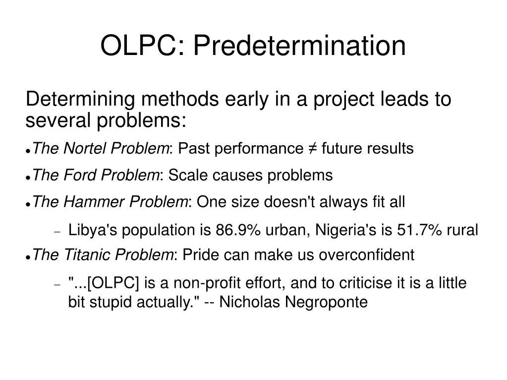 OLPC: Predetermination
