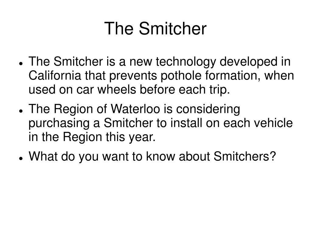 The Smitcher
