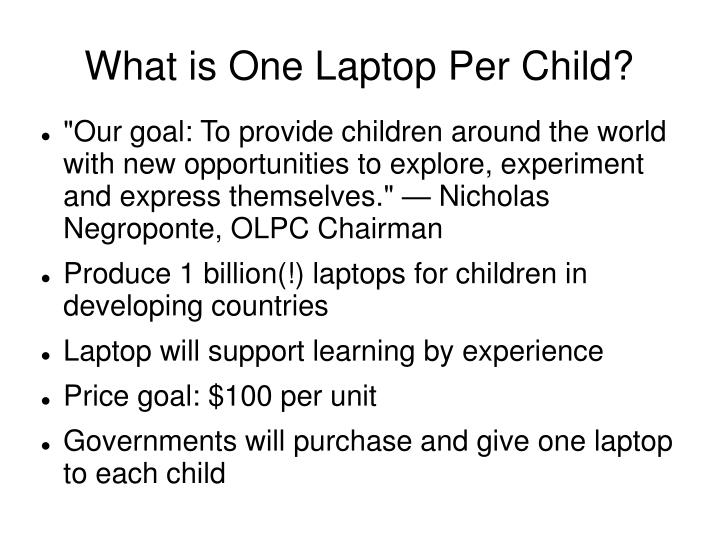 What is one laptop per child