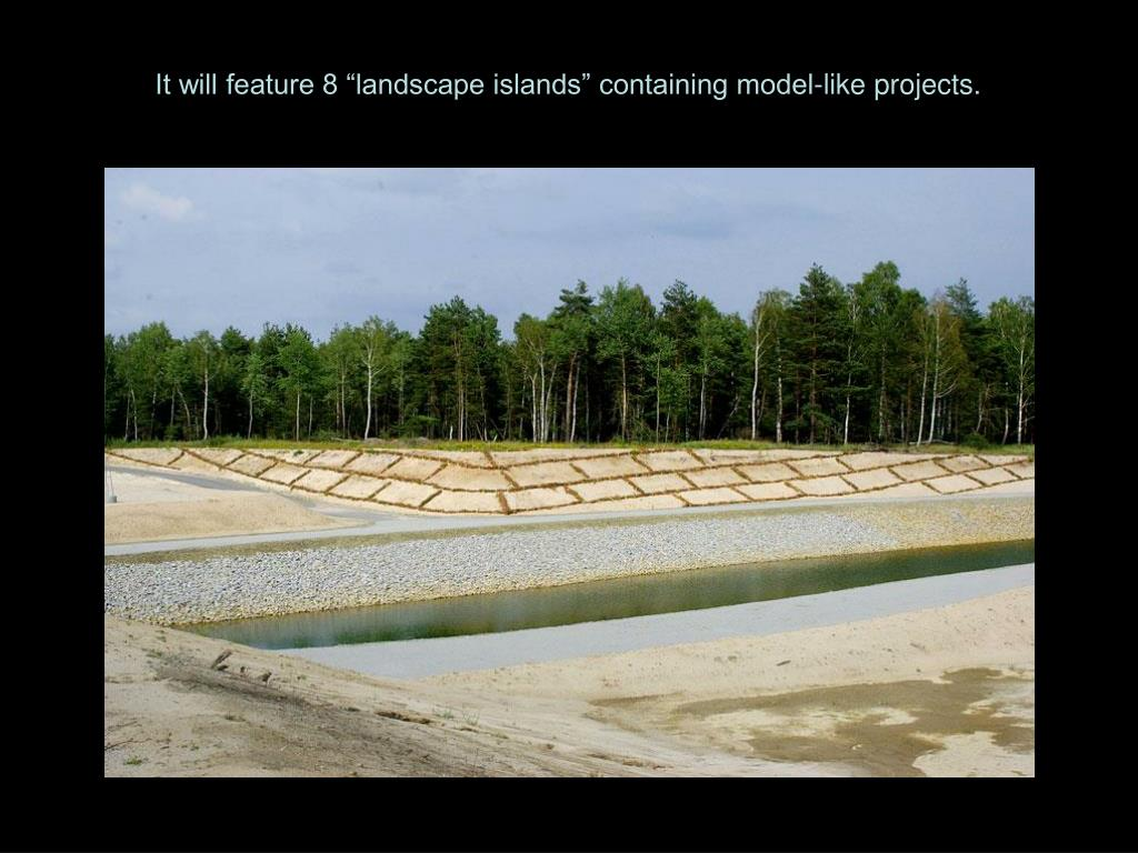 "It will feature 8 ""landscape islands"" containing model-like projects."