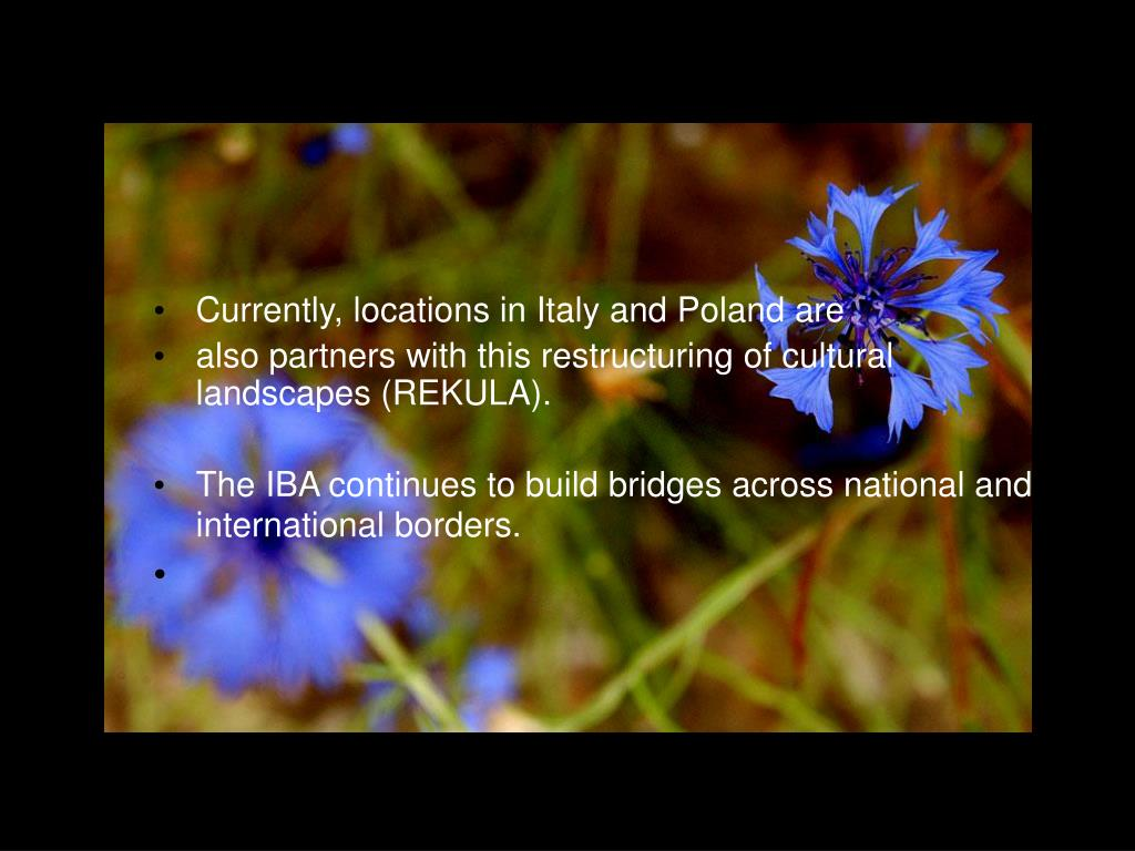 Currently, locations in Italy and Poland are