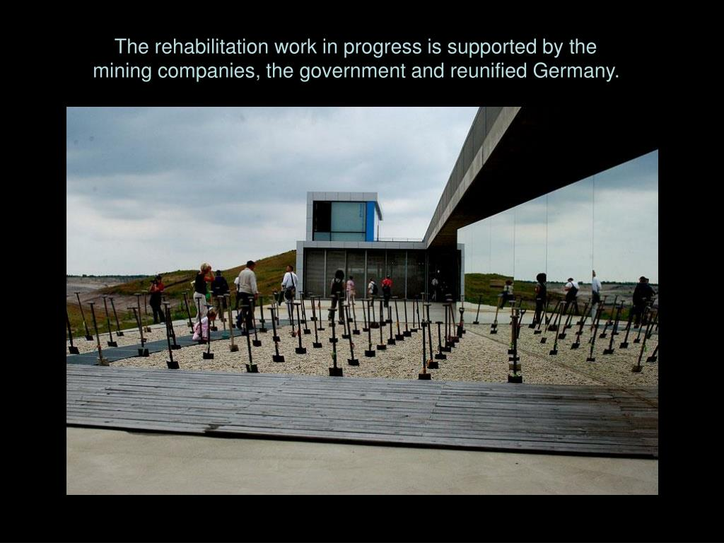 The rehabilitation work in progress is supported by the