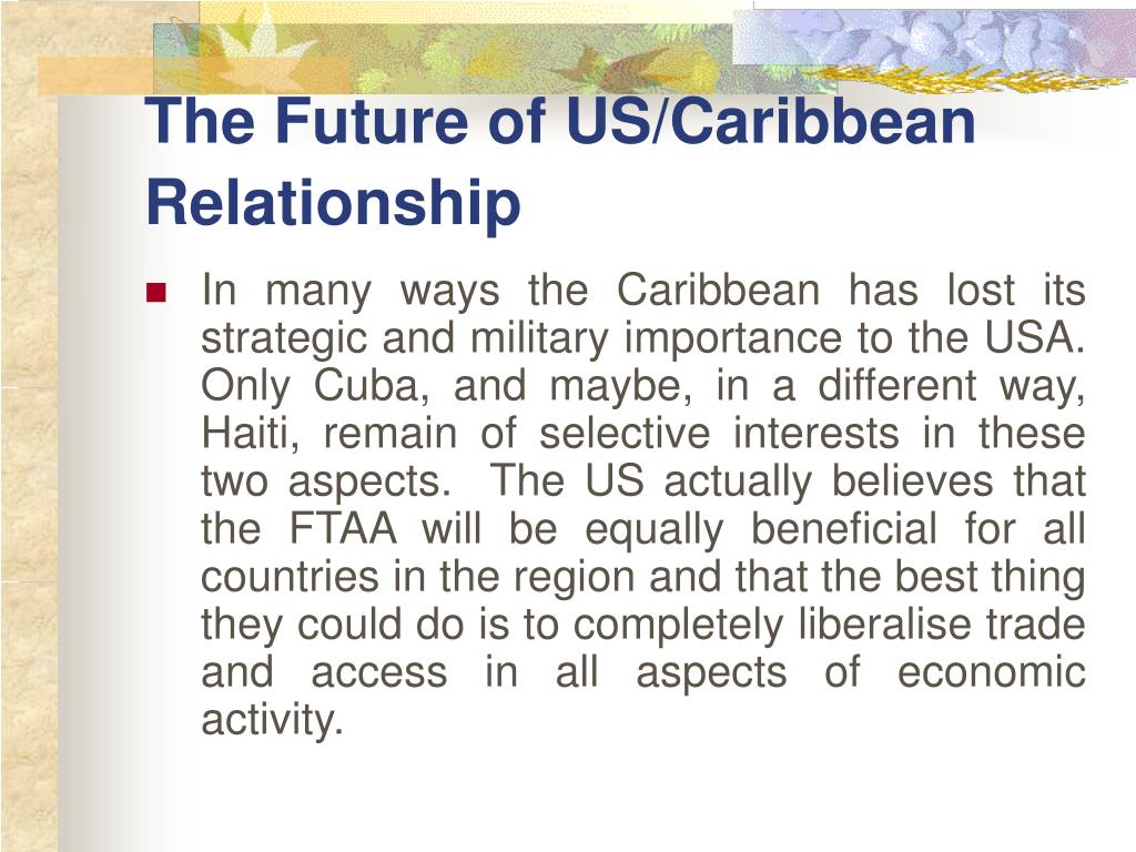 The Future of US/Caribbean Relationship