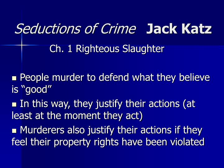 Seductions of crime jack katz l.jpg