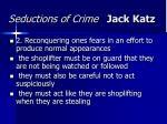 seductions of crime jack katz13