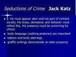 seductions of crime jack katz18