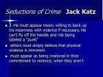 seductions of crime jack katz19