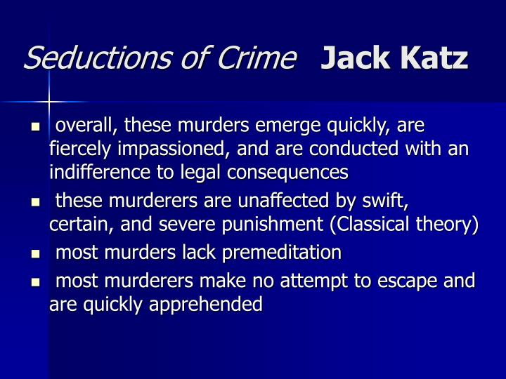 Seductions of crime jack katz2
