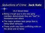 seductions of crime jack katz23