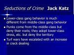 seductions of crime jack katz24