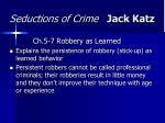 seductions of crime jack katz28