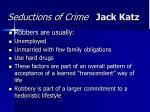 seductions of crime jack katz32