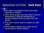 seductions of crime jack katz36