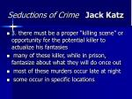 seductions of crime jack katz48