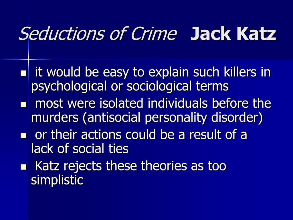 Seductions of Crime