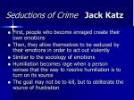 seductions of crime jack katz6