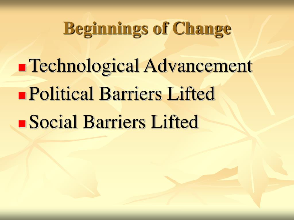 Beginnings of Change