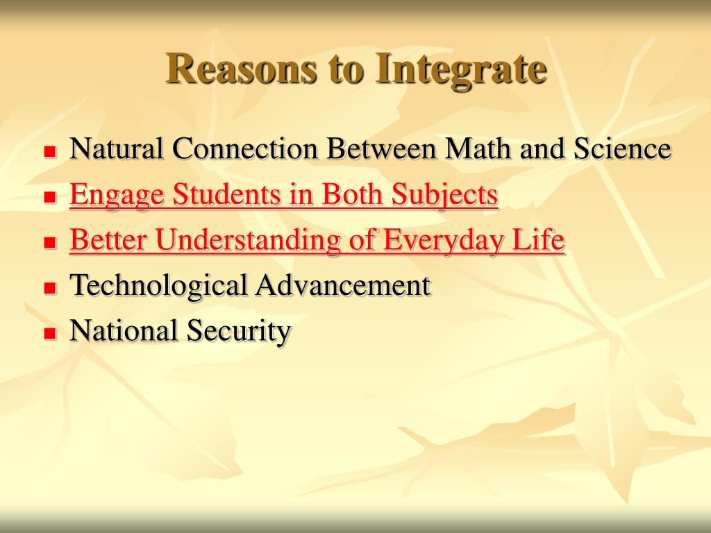 Reasons to Integrate