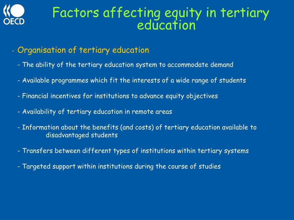 Factors affecting equity in tertiary education