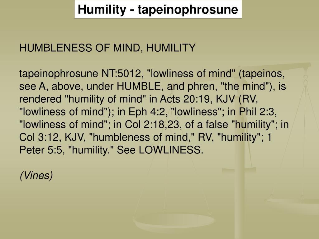 Humility - tapeinophrosune