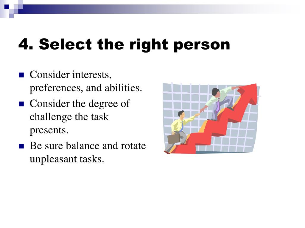 4. Select the right person
