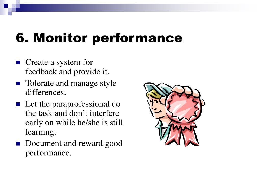 6. Monitor performance