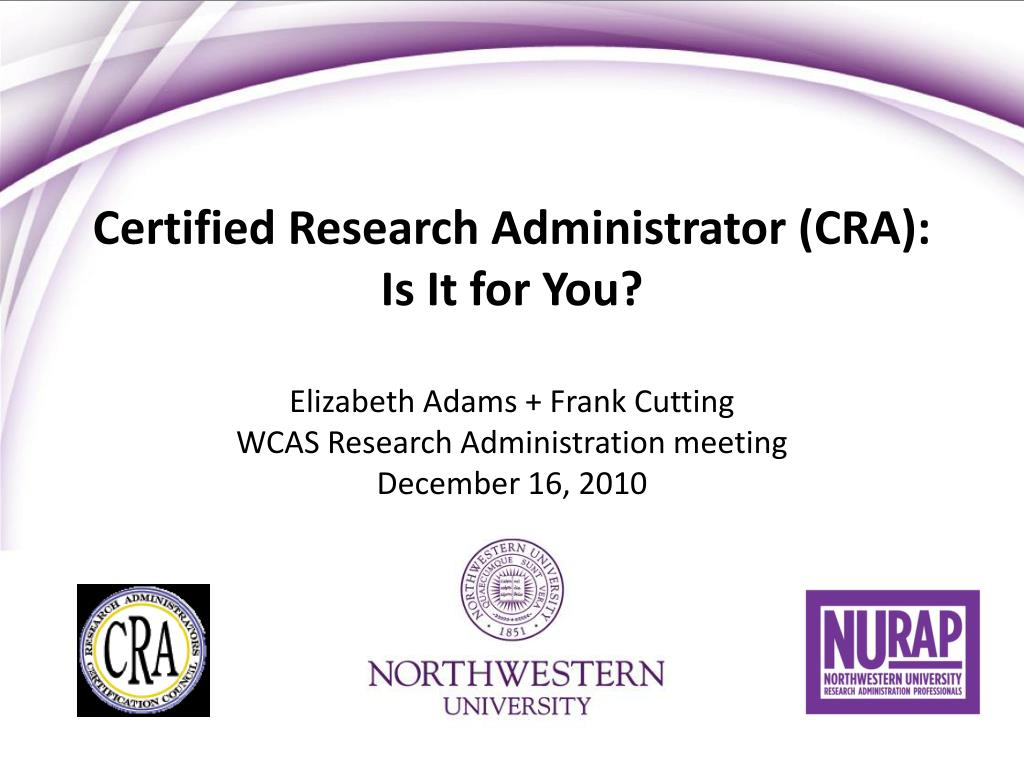 Certified Research Administrator (CRA):