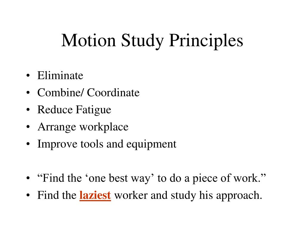 Motion Study Principles