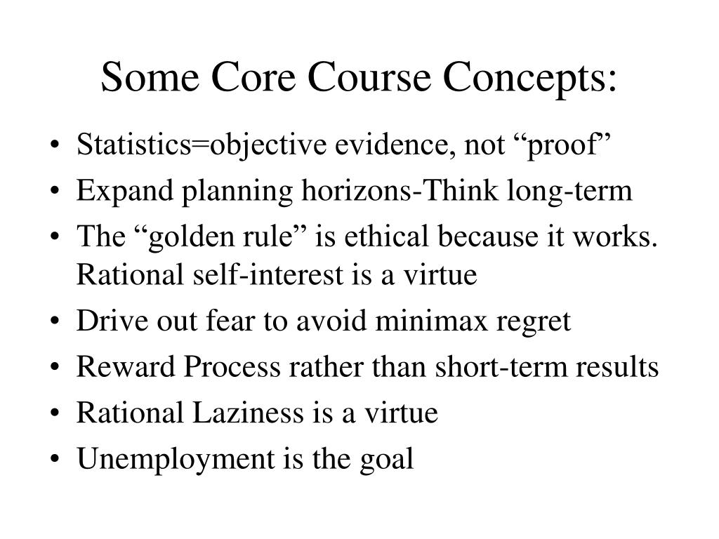 Some Core Course Concepts: