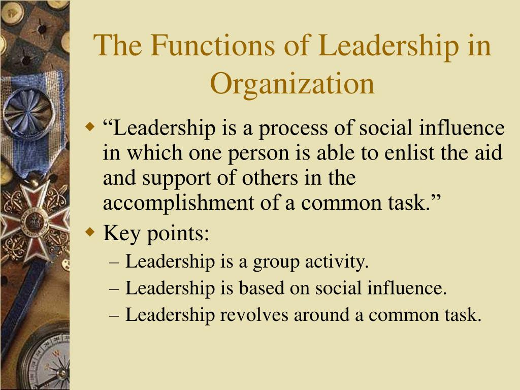 The Functions of Leadership in Organization
