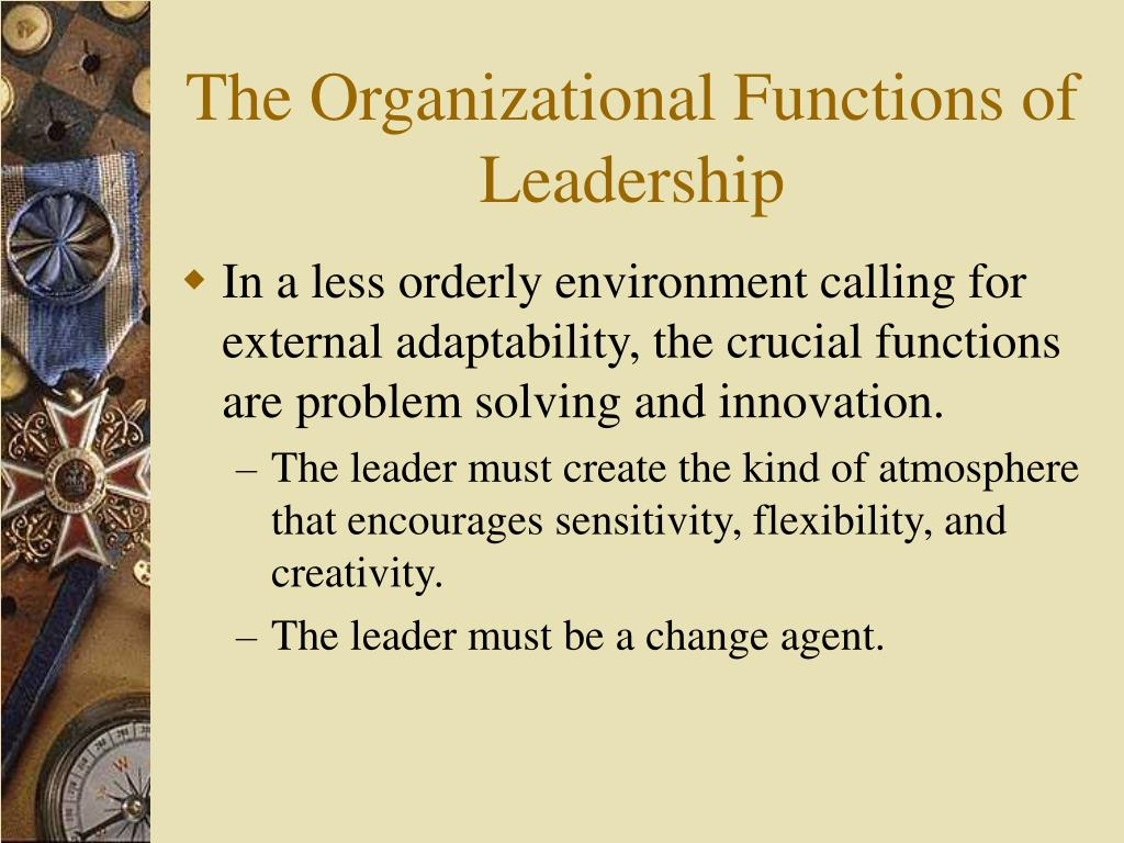 The Organizational Functions of Leadership